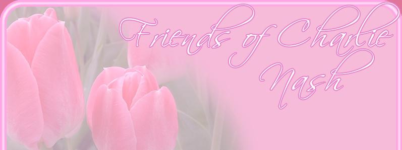 Friends of Charlie Nash ♥ com